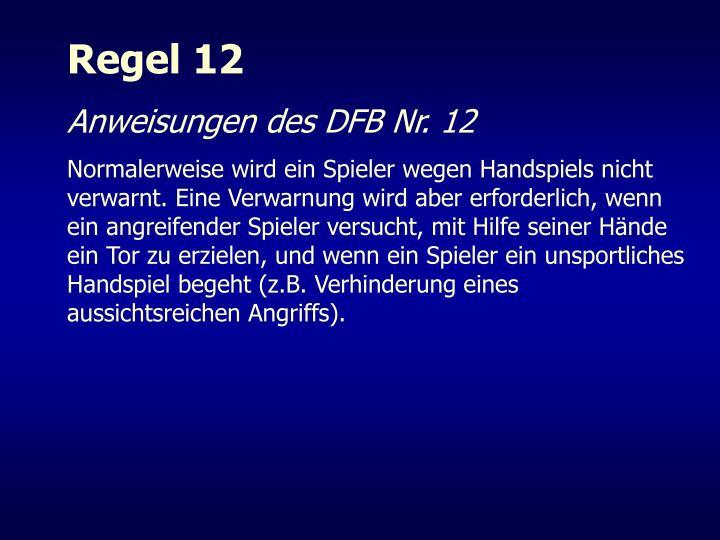 Regel 12