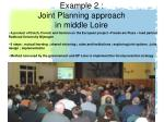 example 2 joint planning approach in middle loire