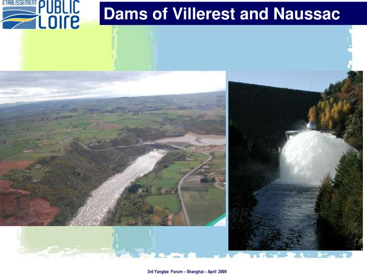 Dams of Villerest and Naussac