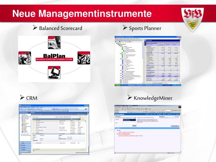 Neue Managementinstrumente