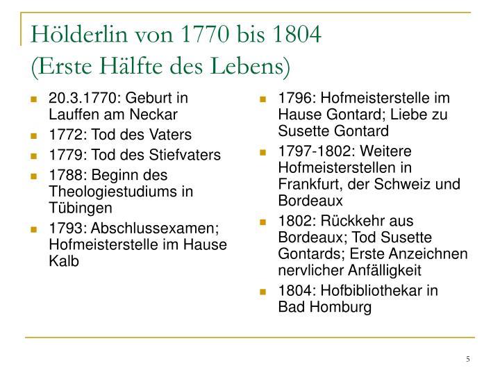 20.3.1770: Geburt in Lauffen am Neckar