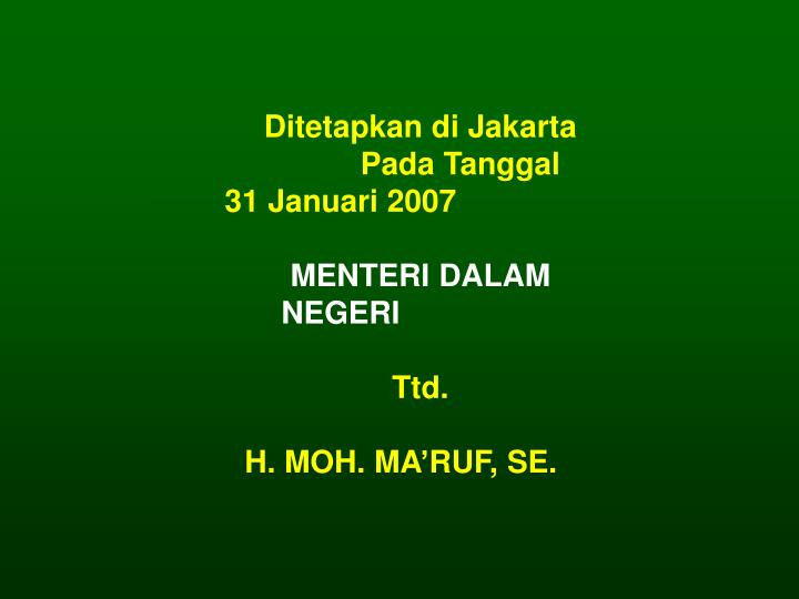 Ditetapkan di Jakarta