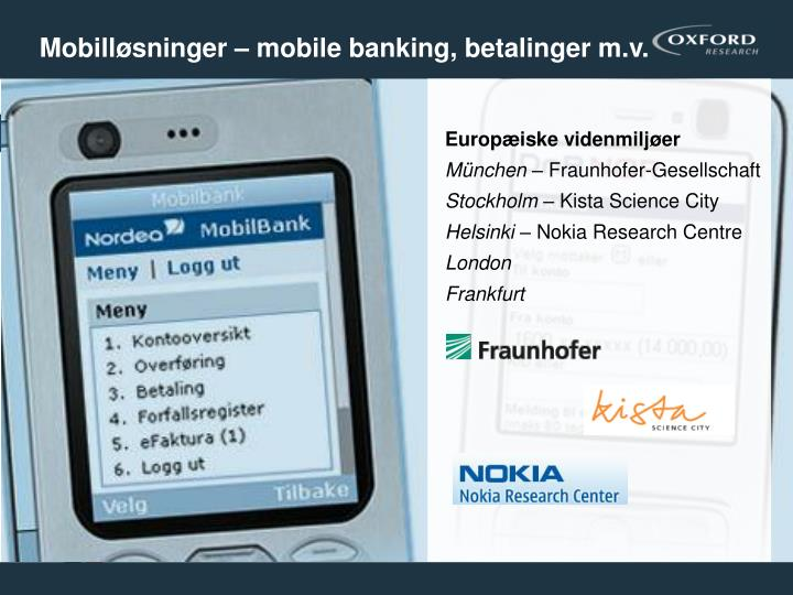 Mobilløsninger – mobile banking, betalinger m.v.