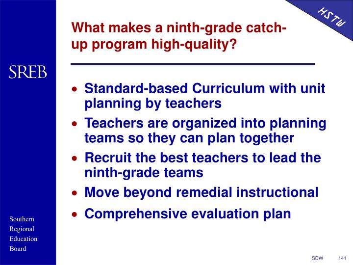 What makes a ninth-grade catch-up program high-quality?