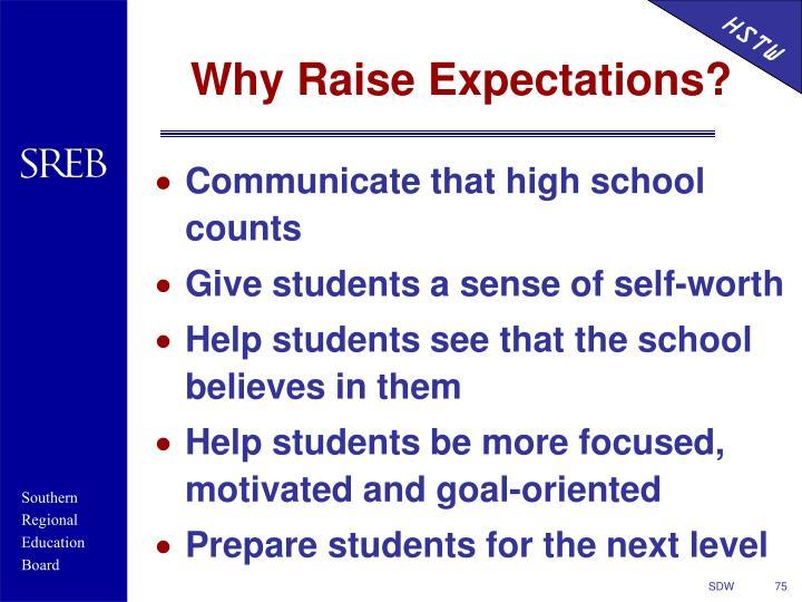 Communicate that high school counts