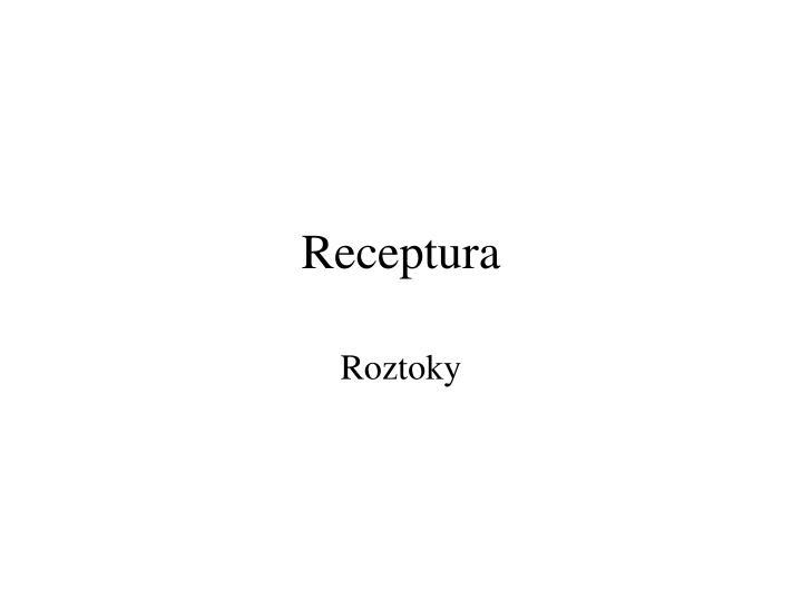 Receptura