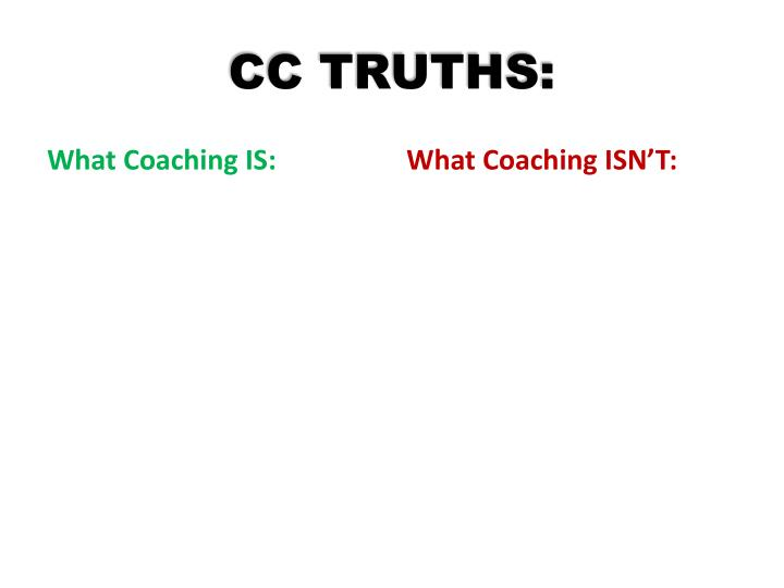 CC TRUTHS: