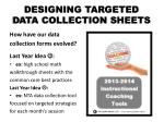 designing targeted data collection sheets