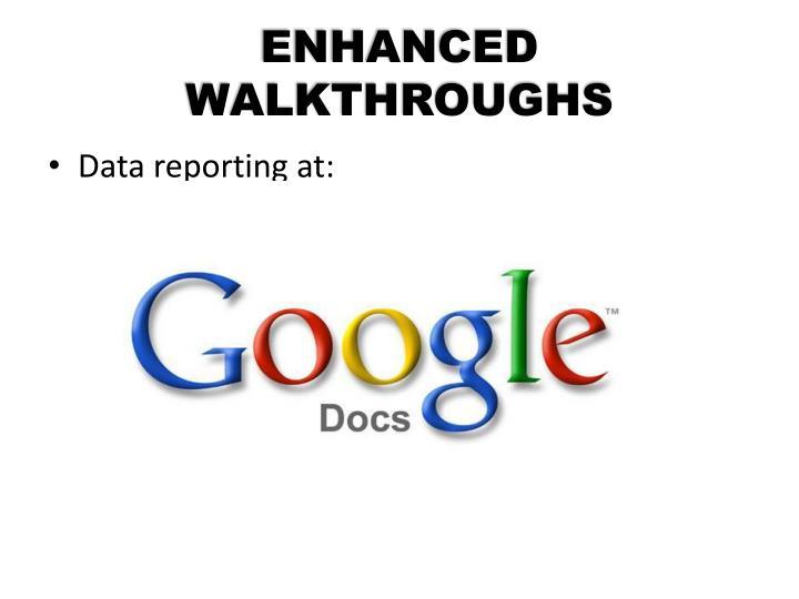 ENHANCED WALKTHROUGHS