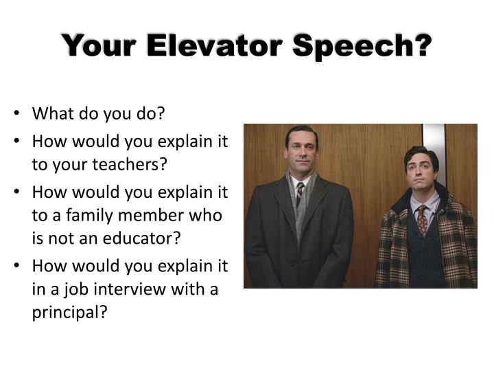 Your Elevator Speech?