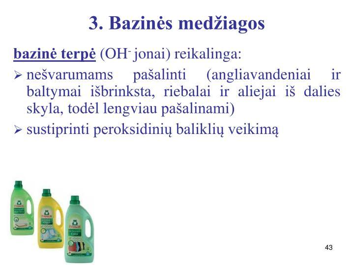 3. Bazinės medžiagos