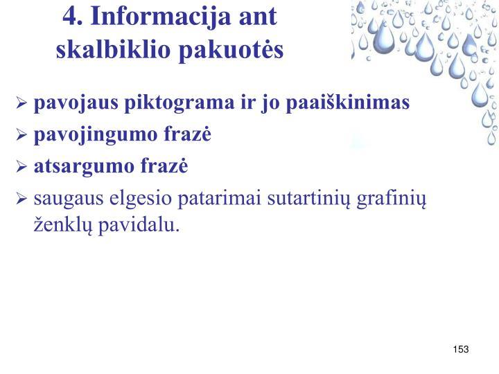 4. Informacija ant skalbiklio pakuotės