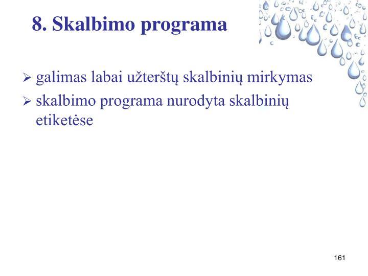 8. Skalbimo programa