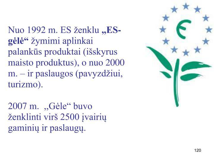 Nuo 1992 m. ES ženklu