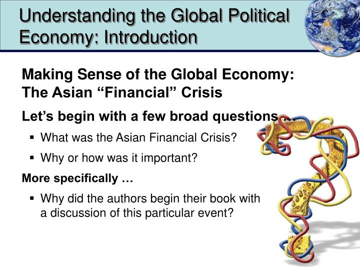 Understanding the global political economy introduction