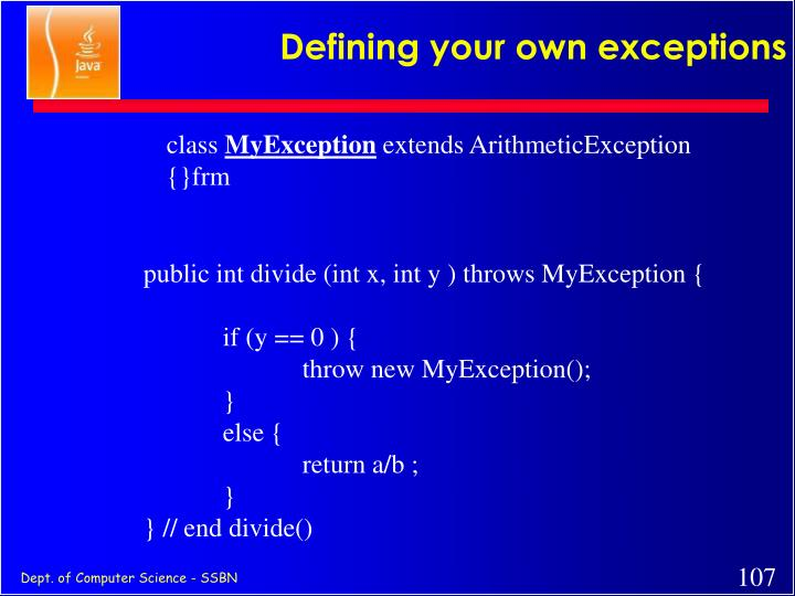 Defining your own exceptions