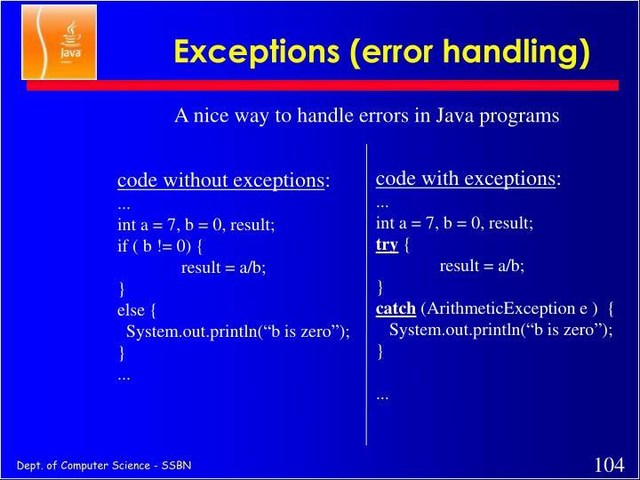 Exceptions (error handling)