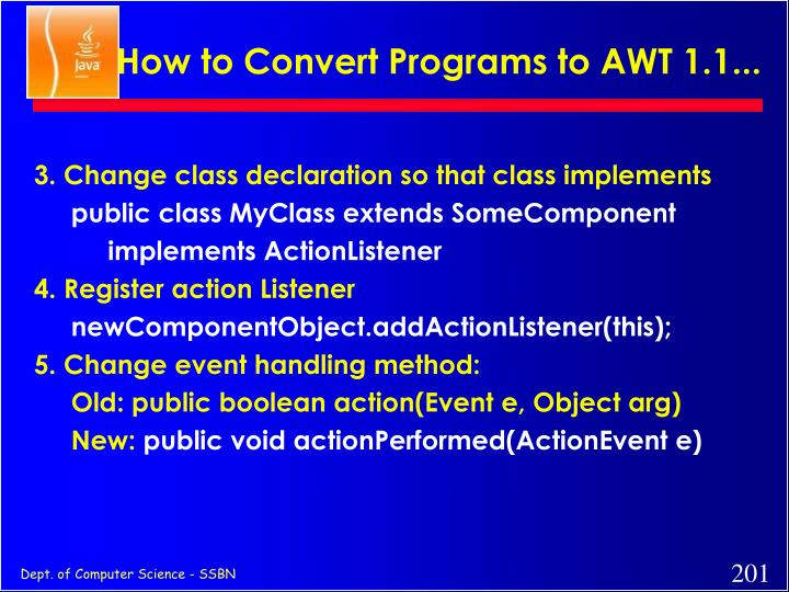 How to Convert Programs to AWT 1.1...