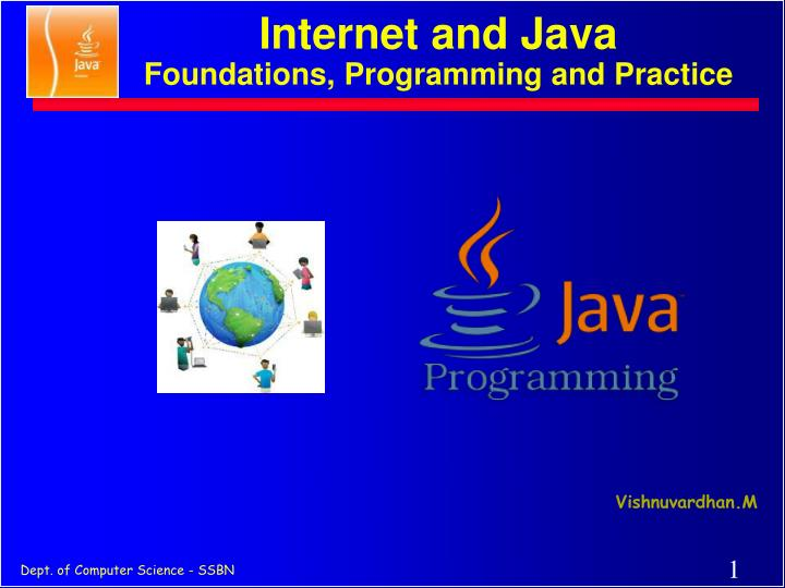 Internet and java foundations programming and practice
