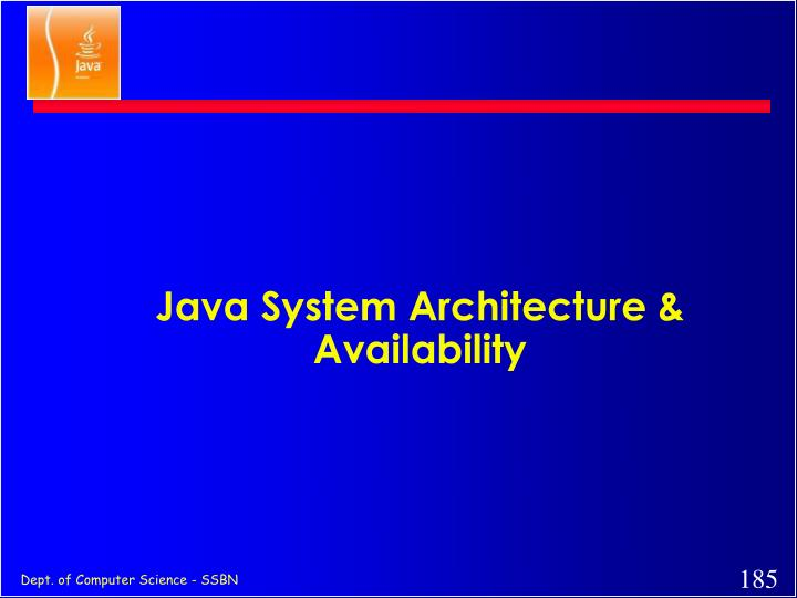 Java System Architecture & Availability
