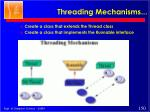 threading mechanisms