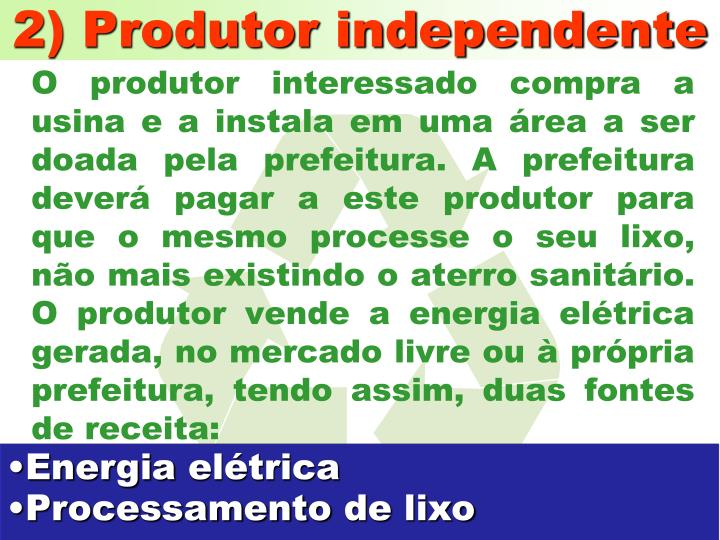 2) Produtor independente