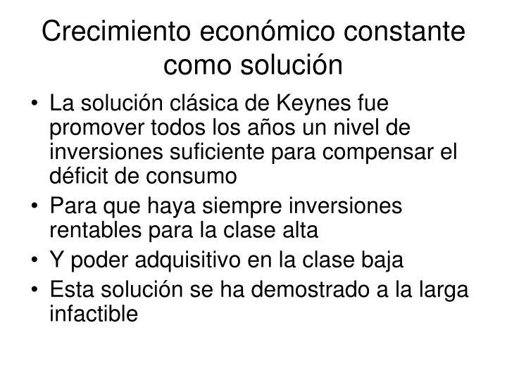 Crecimiento económico constante como solución