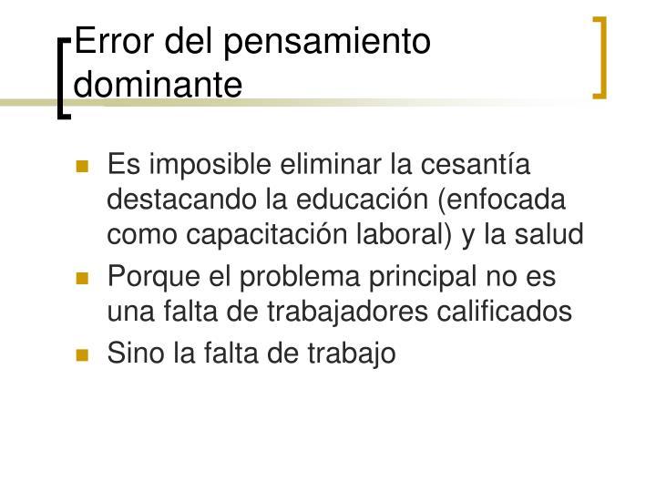 Error del pensamiento dominante