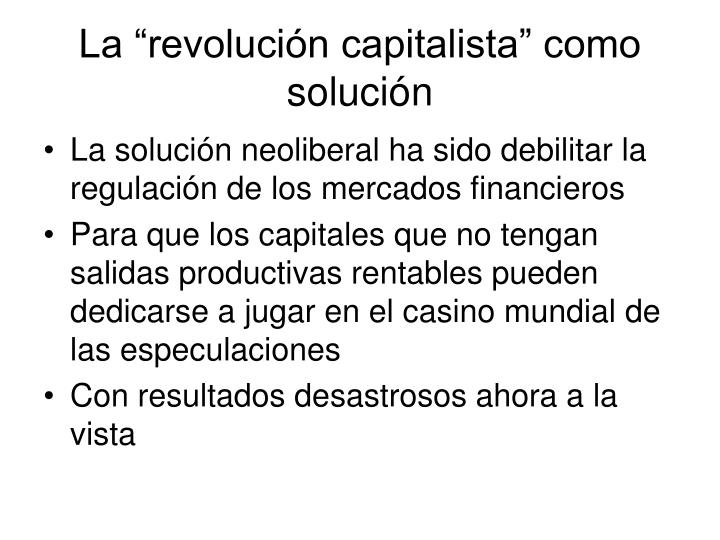 "La ""revolución capitalista"" como solución"