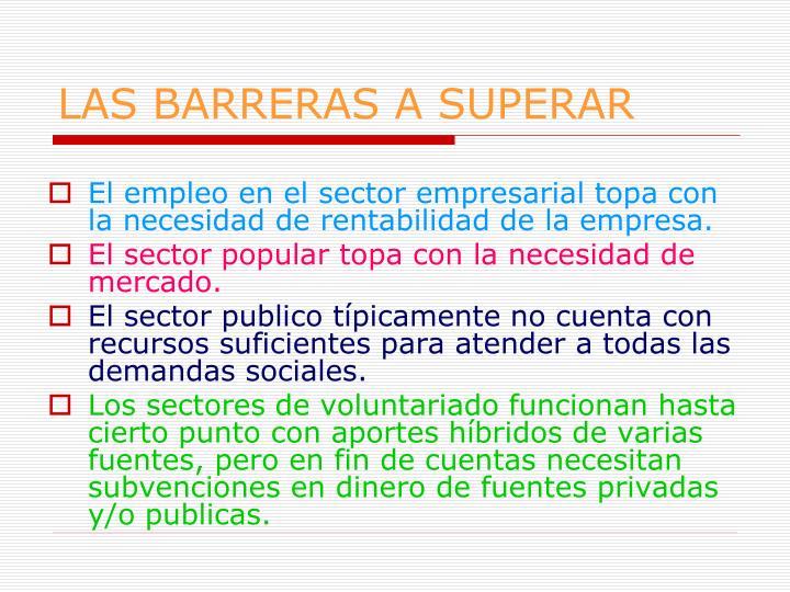 LAS BARRERAS A SUPERAR
