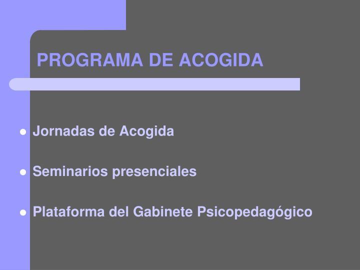 PROGRAMA DE ACOGIDA