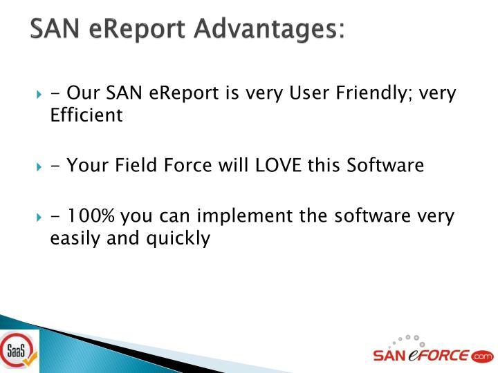 SAN eReport Advantages: