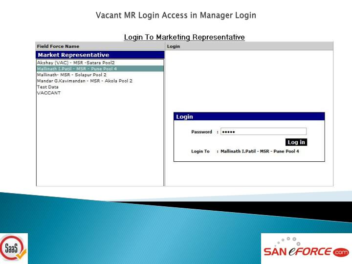 Vacant MR Login Access in Manager Login