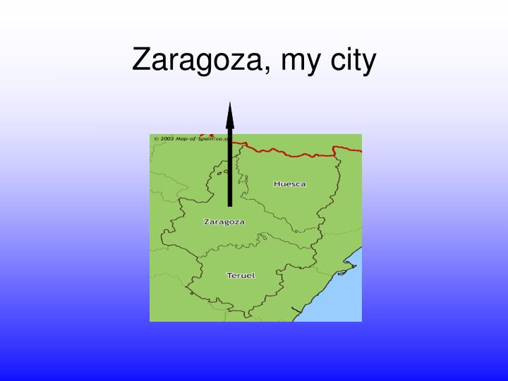Zaragoza my city
