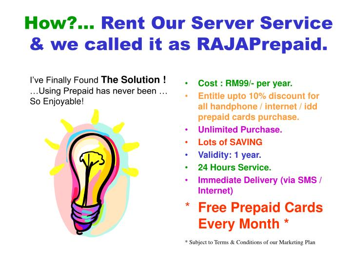 How rent our server service we called it as rajaprepaid