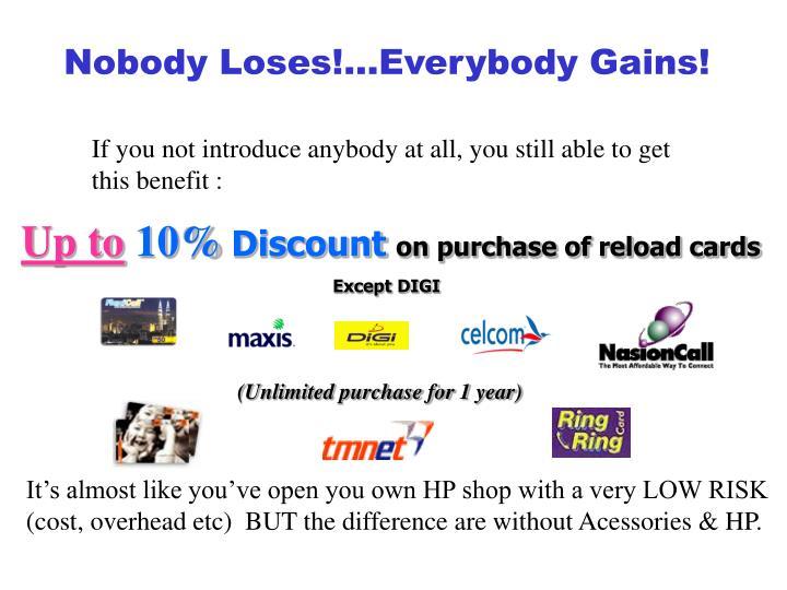 Nobody Loses!…Everybody Gains!