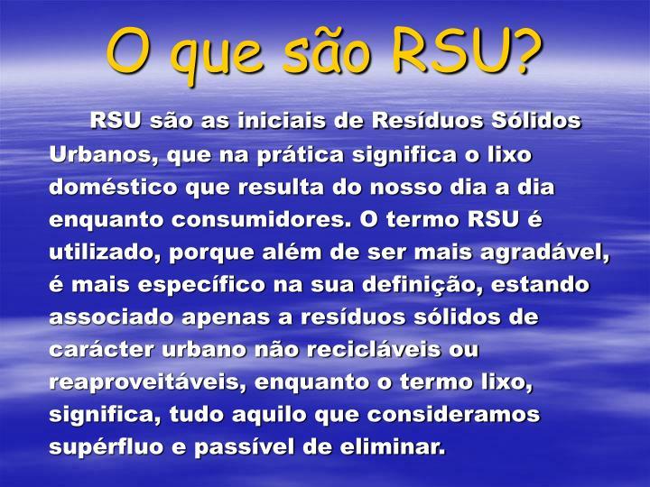 O que são RSU?
