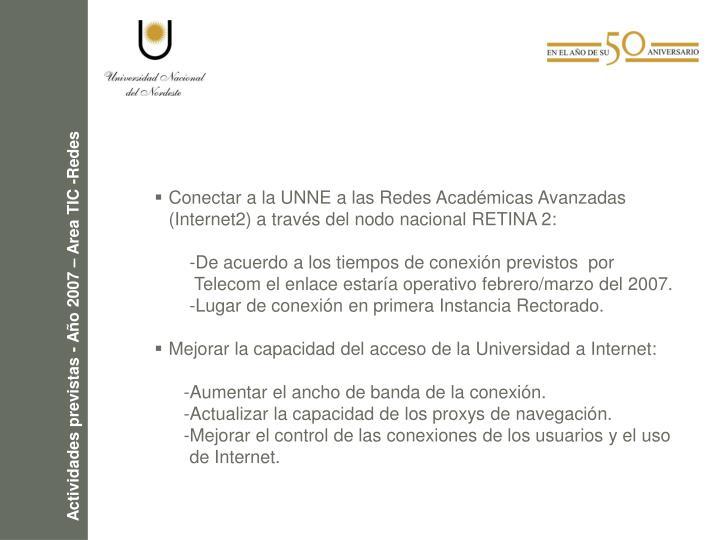 Conectar a la UNNE a las Redes Académicas Avanzadas (Internet2) a través del nodo nacional RETINA 2: