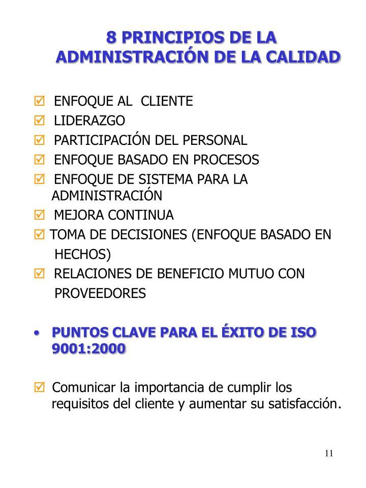 8 PRINCIPIOS DE LA ADMINISTRACIÓN DE LA CALIDAD
