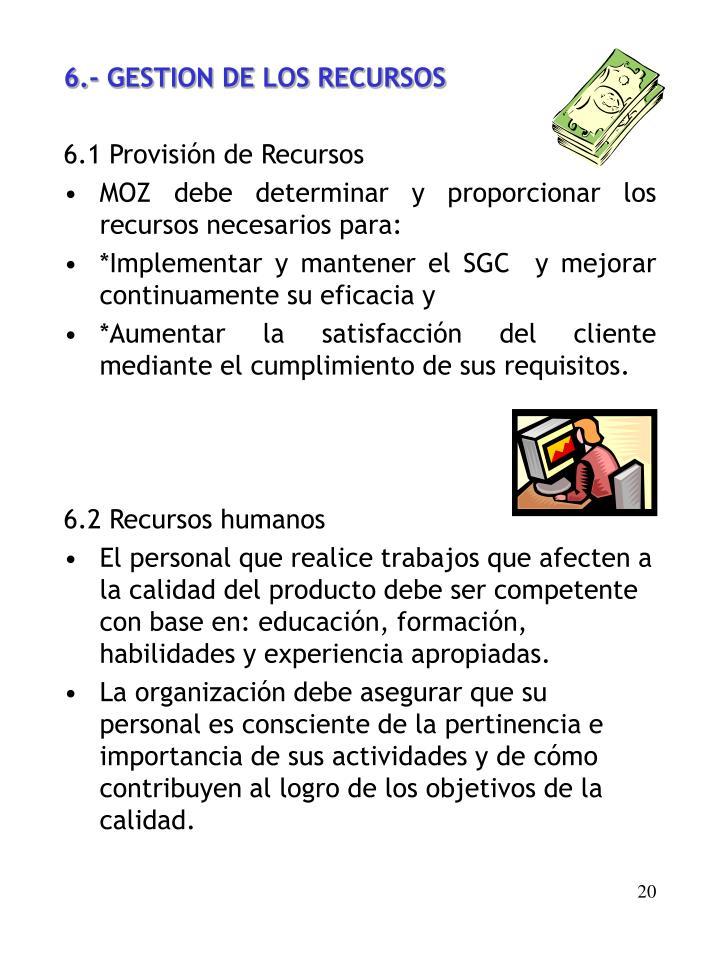 6.- GESTION DE LOS RECURSOS