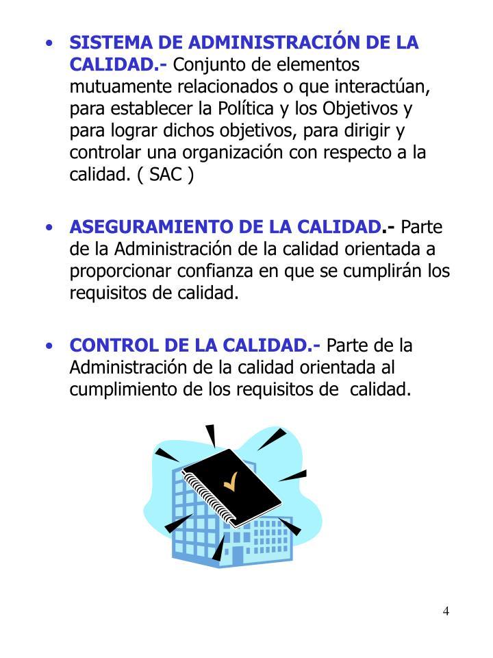 SISTEMA DE ADMINISTRACIÓN DE LA CALIDAD.-