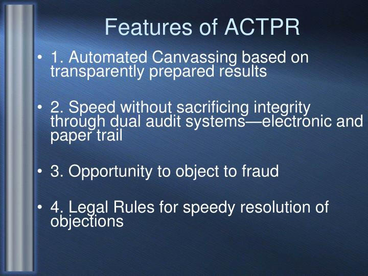 Features of ACTPR