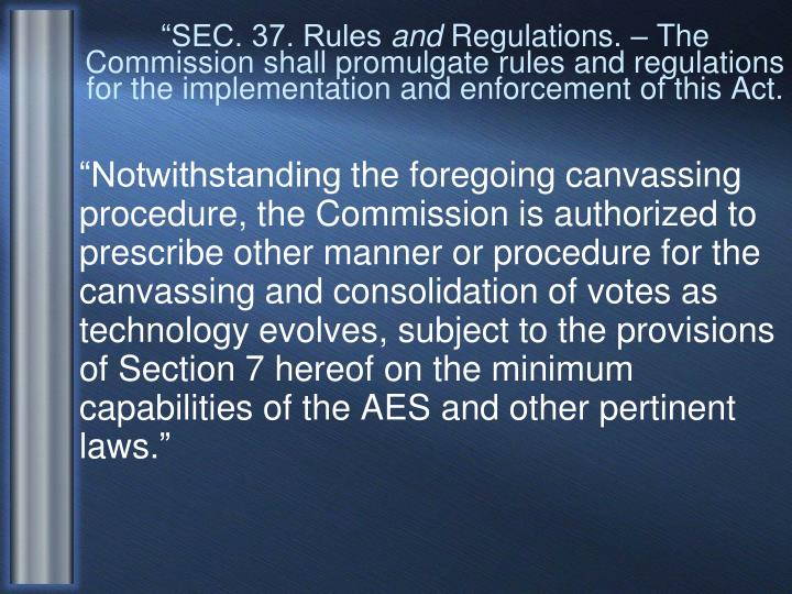 """""""SEC. 37. Rules"""