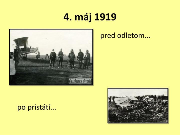 4. máj 1919