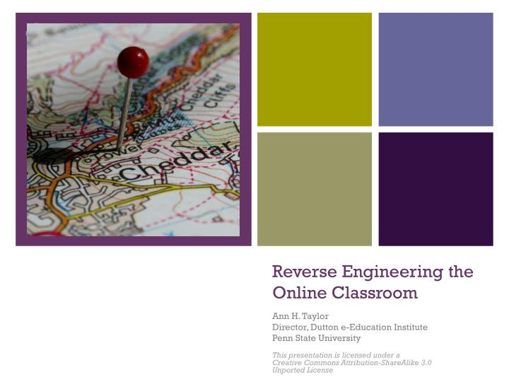 Reverse engineering the online classroom