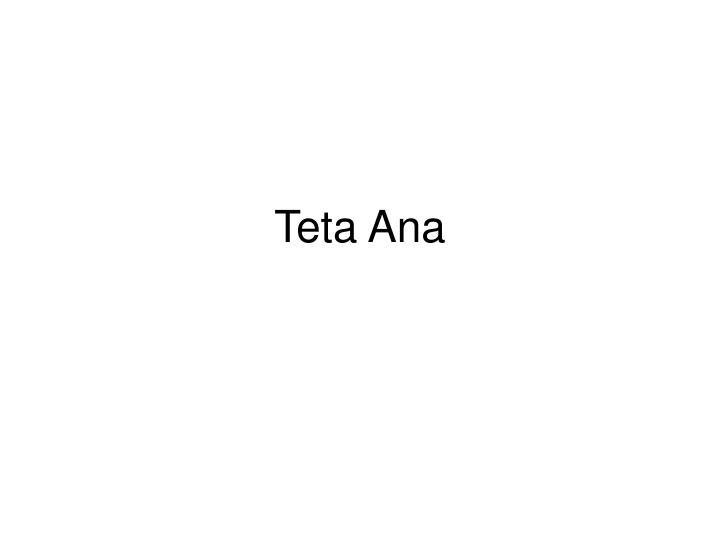 Teta Ana