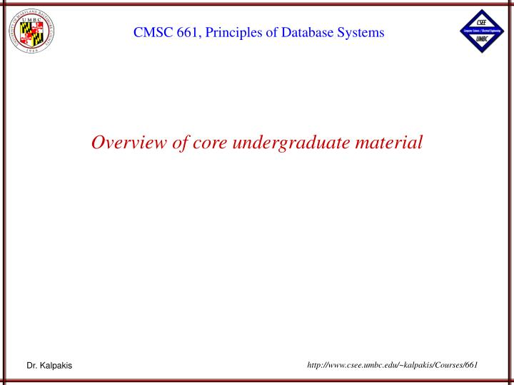 Overview of core undergraduate material