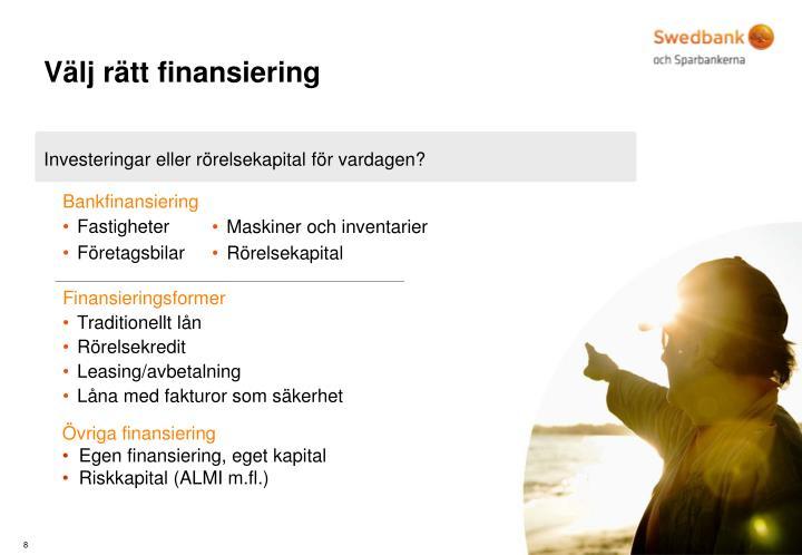 Välj rätt finansiering