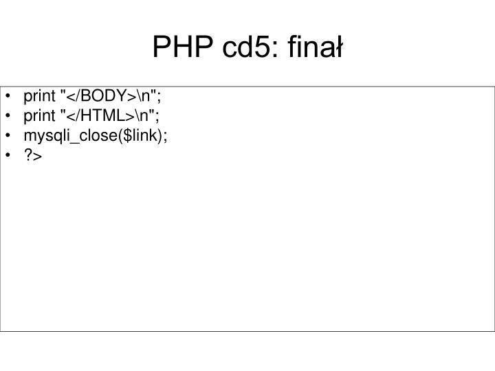 PHP cd5: finał