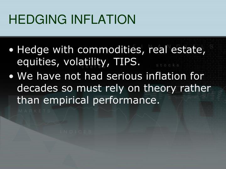 HEDGING INFLATION